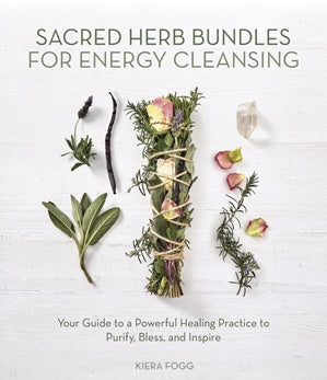 Book - Sacred Herb Bundles for Energy Cleansing