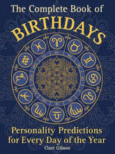 Load image into Gallery viewer, Book - The Complete Book of Birthdays : Personality Predictions for Every Day of the Year - Gina's Charms