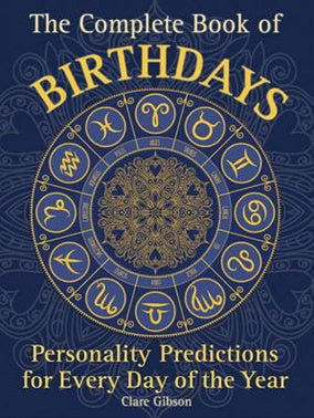 Book - The Complete Book of Birthdays : Personality Predictions for Every Day of the Year - Gina's Charms