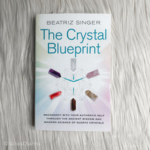 Load image into Gallery viewer, Book - The Crystal Blueprint - Gina's Charms