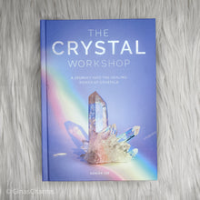 Load image into Gallery viewer, Book - The Crystal Workshop - Gina's Charms