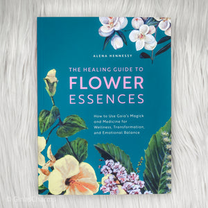 Book - The Healing Guide to Flower Essences by Alena Hennessy - Gina's Charms