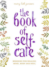Load image into Gallery viewer, Book - The Book of Self-Care by Mary Beth Janssen - Gina's Charms