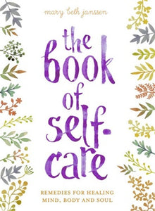 Book - The Book of Self-Care by Mary Beth Janssen - Gina's Charms