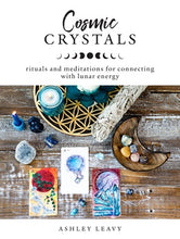 Load image into Gallery viewer, Book - Cosmic Crystals - Gina's Charms
