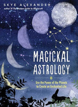 Load image into Gallery viewer, Book - Magickal Astrology - Gina's Charms