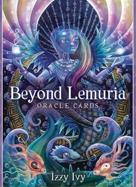 Cards - Beyond Lemuria Oracle Cards - Izzy Ivy