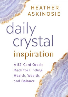 Cards - Daily Crystal Inspiration - Heather Askinosie