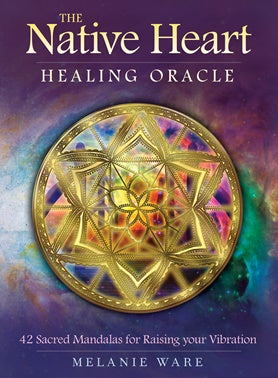 Cards - Native Heart Healing Oracle - Melanie Ware