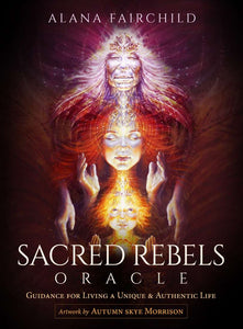 Cards - Sacred Rebels Oracle Cards by Alana Fairchild - Gina's Charms