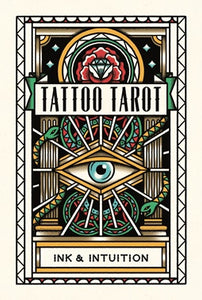 Cards - Tattoo Tarot: Ink & Intuition