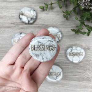 Crystal - Wordstone - BLESSINGS - Howlite - Gina's Charms