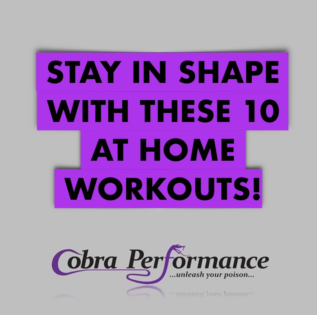 Stay In Shape With These 10 At Home Workouts