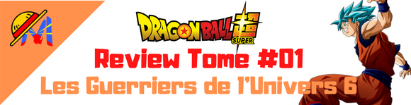 Dragon Ball Super : Review du Tome 1