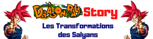 Les Transformations des Saiyans