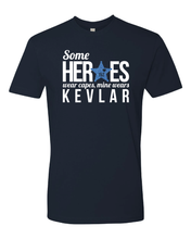 """Some Heroes Wear Capes, Mine Wears Kevlar"" (w/ Badge #) Tee"