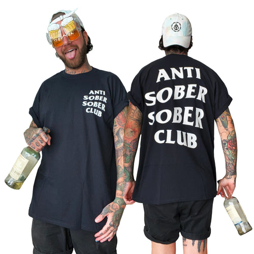 Anti-Sober Black T-Shirt