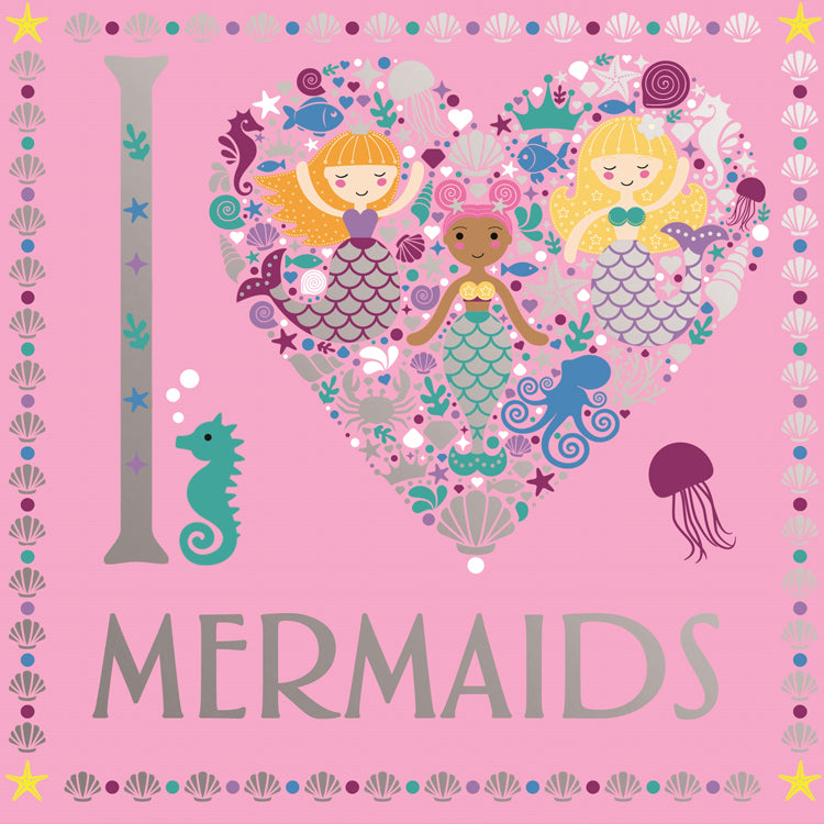 I Love Mermaids Colouring Book