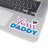 YASSS DADDY STICKERS
