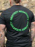 Destroy Negativity (Green on Black)