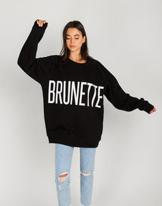 """BRUNETTE"" Big Sister Crew 