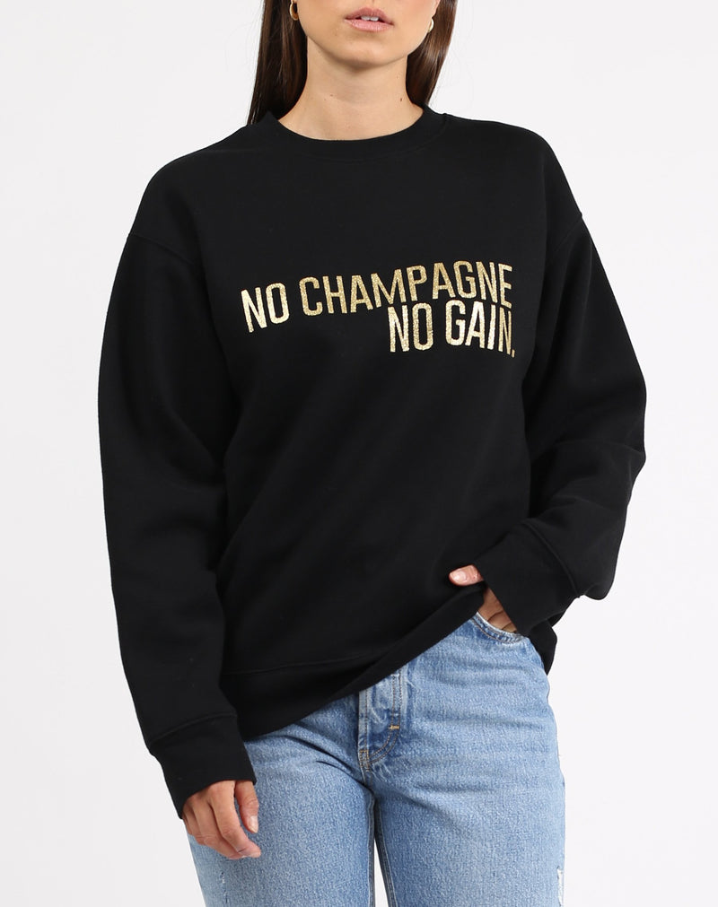 "The ""NO CHAMPAGNE NO GAIN"" Classic Crew Neck Sweatshirt 
