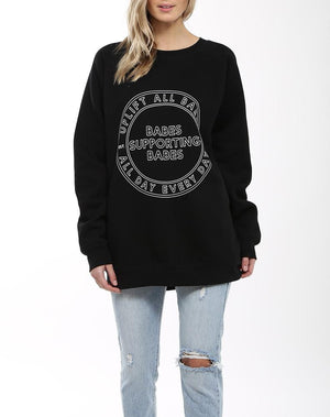 """UPLIFT ALL BABES"" Big Sister Crew Neck Sweatshirt 