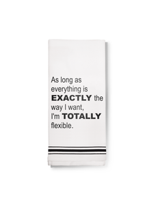 I'm Totally Flexible Tea Towel | White
