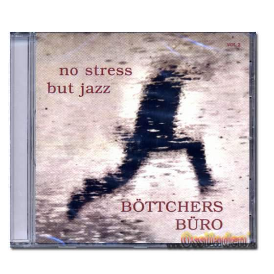 CD No Stress - Butt Jazz Böttchers Büro