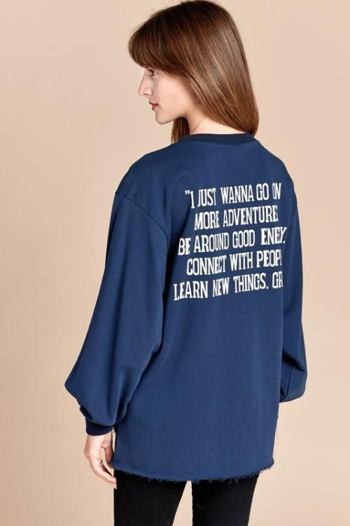 """I Just Wanna"" Sweatshirt"