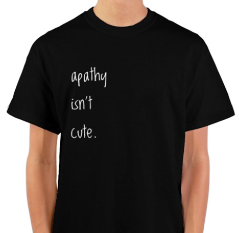 Apathy Isn't Cute black unisex tee