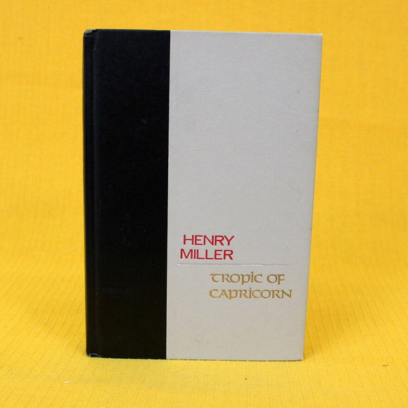 Tropic Of Capricorn By Henry Miller Hardcover Book