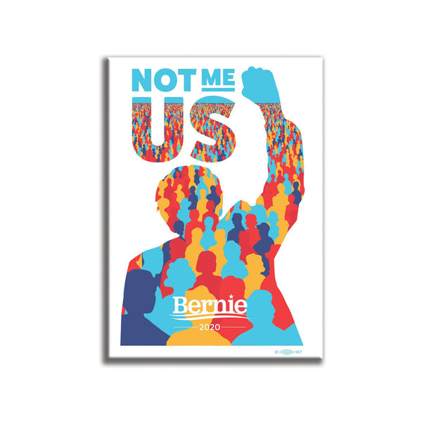 Not me. Us. Fridge Magnet