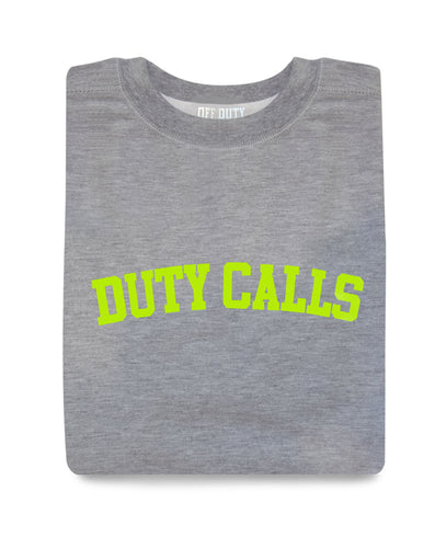 DUTY CALLS SWEATSHIRT
