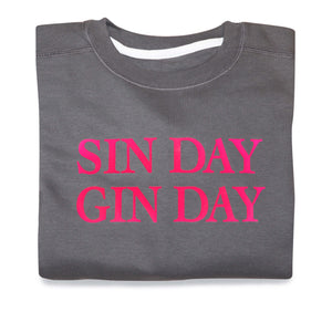 Sin Day Gin Day Sweatshirt (Charcoal & Neon Pink) - Sale