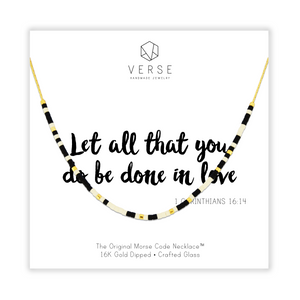 Let All That You Do Be Done In Love Morse Code Chain Necklace