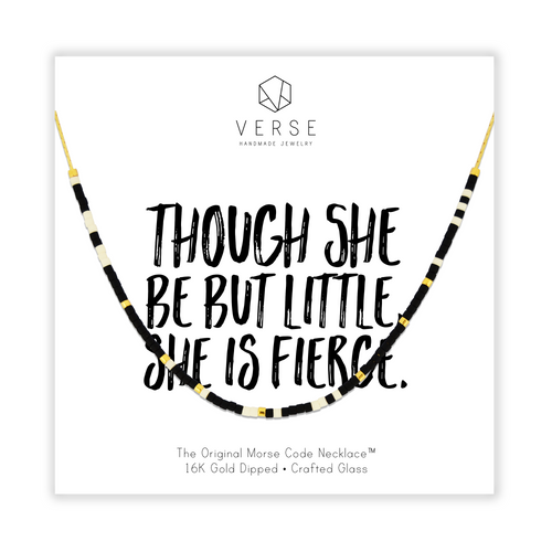 Though She Be But Little She Is Fierce Morse Code Chain Necklace