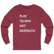 Play Techno Not Despacito Long Sleeve red