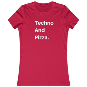 Techno And Pizza Women's shirt red