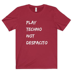 Play Techno Not Despacito shirt red