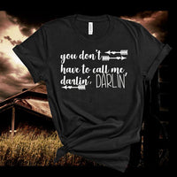 Conway Twitty,You Don't Have To Call Me Darlin',Country Music,Unisex,Shirt