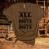 Garth Brooks,Inspired Lyrics Blame It All On My Roots That I Showed Up In Boots,Country Short Sleeve Unisex Tshirt