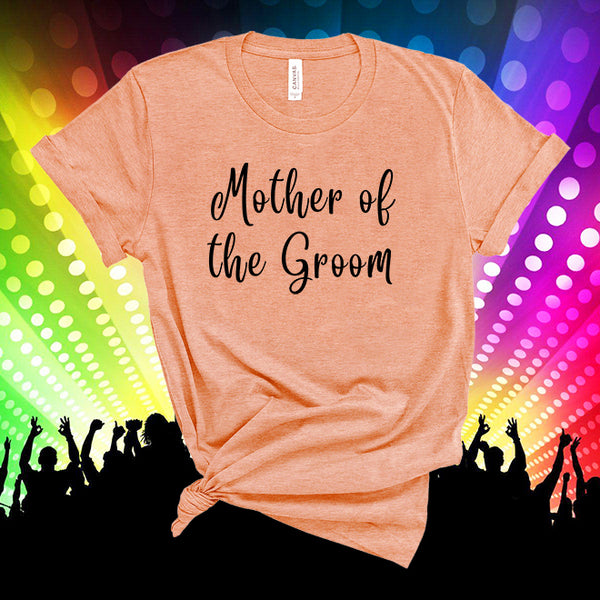 Mother of the Groom Shirt, Groom's Mom T-shirt, Parents of the Groom Shirt, Groom's Family T-shirt, Groom Mama Shirt, Bachelorette Party