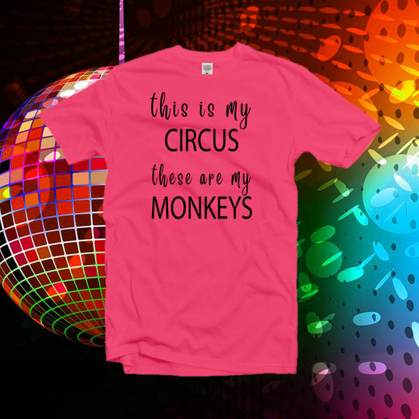 This Is My Circus These Are My Monkeys Shirt,Circus Shirt,Birthday Shirt,Monkey Shirt,Mom Shirt,Mom Life Shirt