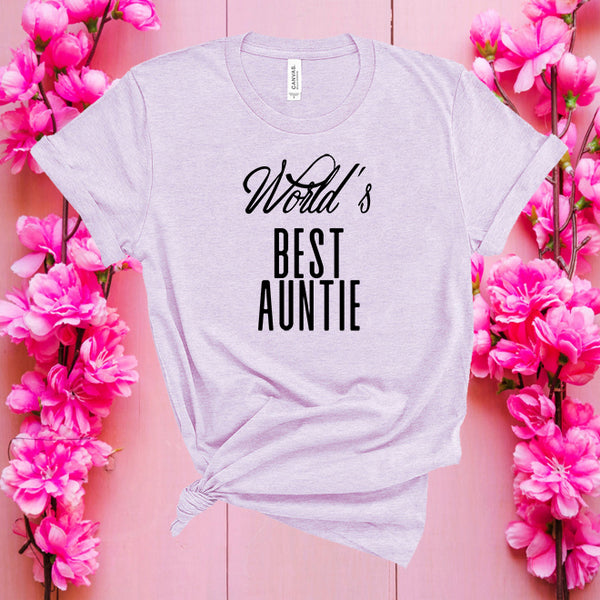 World's Best Auntie, Funny Graphic tee, Aunt Shirt, Gift for Aunt, Best Aunt Ever, Women Funny Shirt, Funny Aunt Shirt, printed Graphic tee