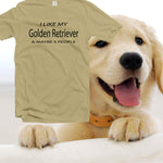 I like my golden retriever funny shirts,women shirt with quotes, graphic tee, womens clothes,funny dog t-shirt,dogs lover gift