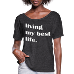 Living My Best Life Shirt,Choose Kind Shirt,Kindness Tshirt,Kindness Matters,Inspirational Tshirt,Woman Flowy T-Shirt - charcoal gray