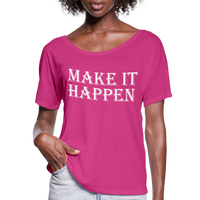 Make it Happen Shirt,Super Soft Unisex Short Sleeve T-Shirt - dark pink