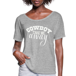 Cowboy Take Me AwayTshirt,Country Music Flowy T-Shirt - heather gray