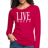 Live Happy Shirt,Women's Premium Long Sleeve T-Shirt - imagineshops